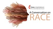 A Conversation on Race with two young leaders of the Iowa Conference